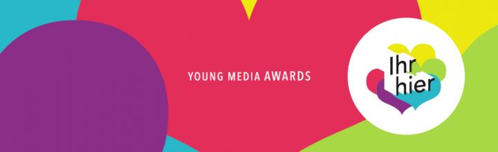 """Start der """"Ihr hier – Young Media Awards"""" 2017: Best in Content, Best in Multimedia und Best in Digital Communication"""