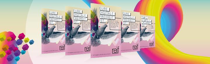 """""""Eure digitale Freiheit"""" – im neuen reif-Magazin diskutieren Schülerinnen und Schüler über ihre Möglichkeiten durch die Digitalisierung"""