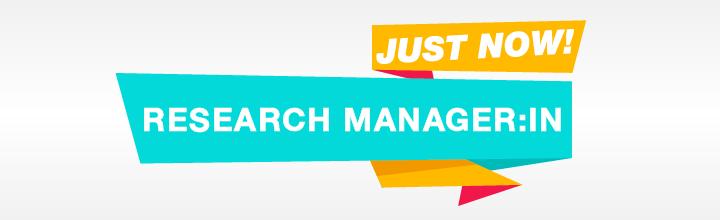 Wir suchen für ab sofort eine:n Research Manager:in